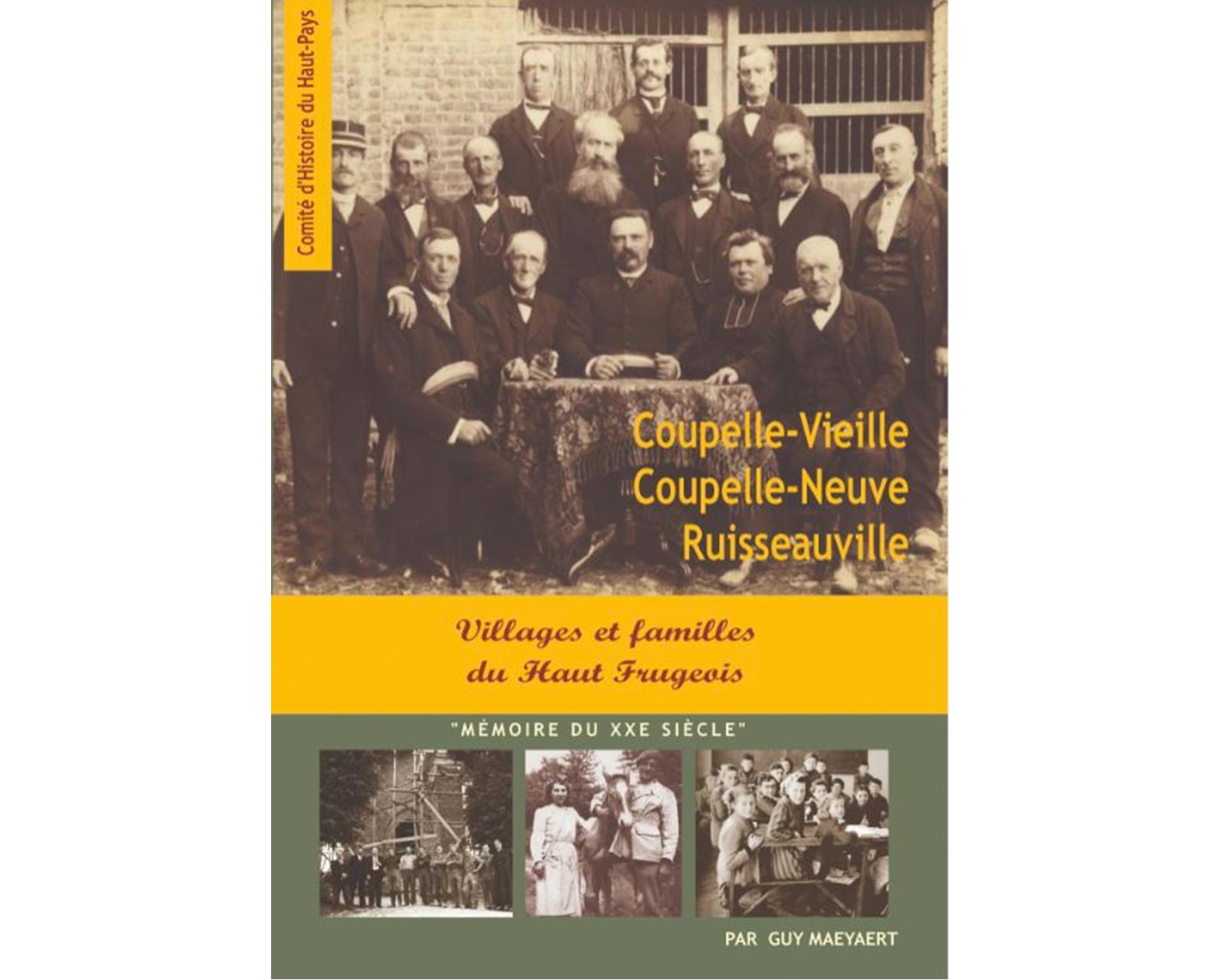 Coupelle-Neuve, Coupelle-Vieille, et Ruisseauville