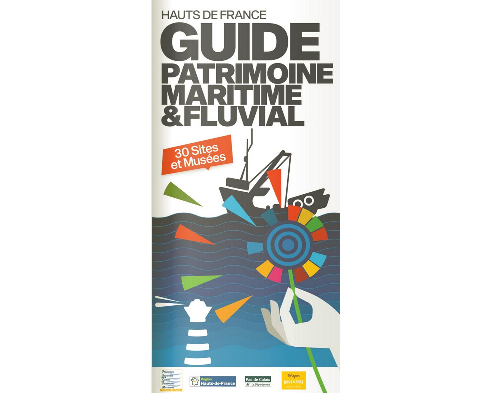 Guide du patrimoine maritime et fluvial Hauts-de-France